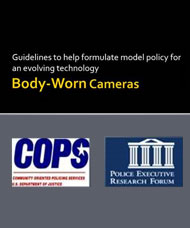 Flyer for Body-Worn Camera Guidelines to help formulate model policy for an evolving technology