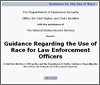 Guidance Regarding the Use of Race for Law Enforcement Officers