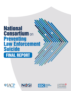 Cover of the National Consortium on Preventing Law Enforcement Suicide Final Report