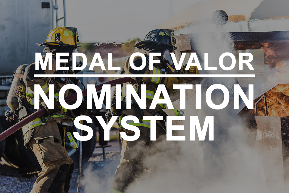 Medal of Valor Nomination System