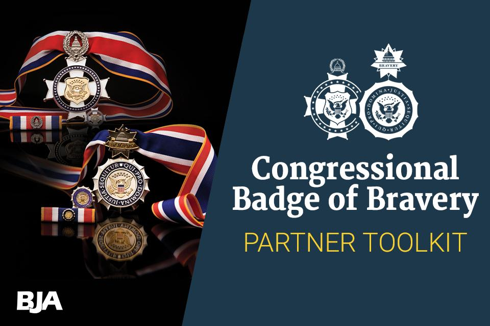 Congressional Badge of Bravery Partner Toolkit